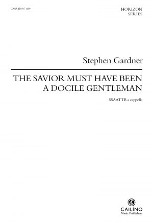 The Savior Must Have Been A Docile Gentleman Score Cover